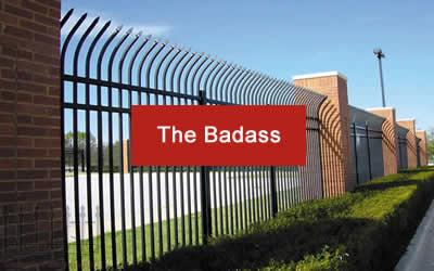The Badass Fence